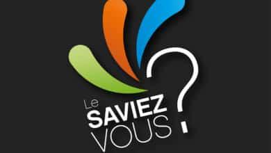 Photo of Le saviez vous : des informations que vous ignorez