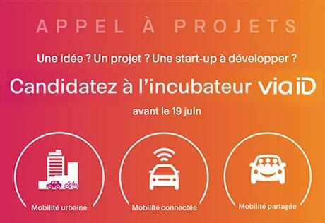 Appel à projets pour les porteurs de projets innovants par l'incubateur Via ID