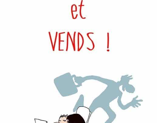 « Lève toi et vends » de Nicolas Caron : guide pratique pour réussir vos ventes