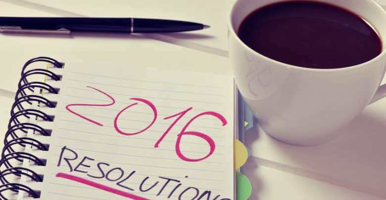 Quelles sont les bonnes résolutions à prendre en 2016 en tant qu'entrepreneur ?