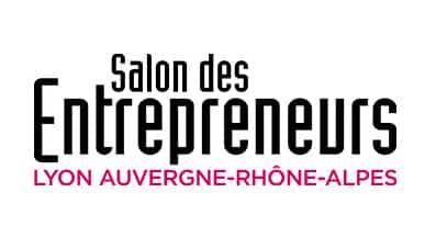 Salon des Entrepreneurs Lyon Auvergne-Rhône-Alpes