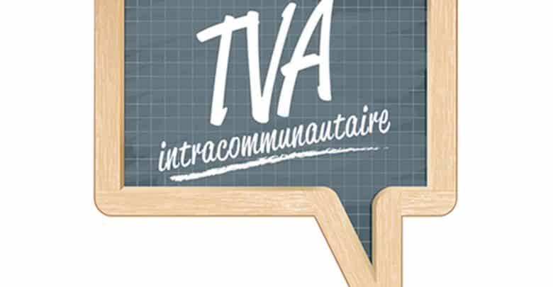 Qu'est-ce que la TVA intracommunautaire ?